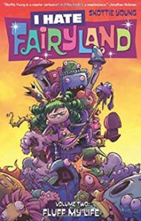 I Hate Fairyland volume 2